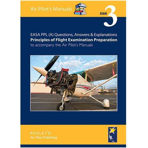 Principles of Flight Exam Prep PPL Q&A Vol 3