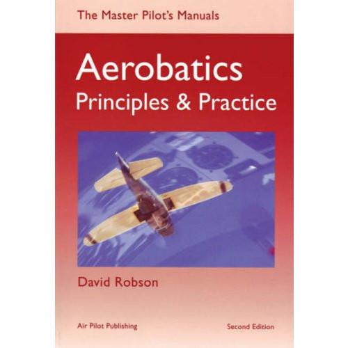 Aerobatics, Principles & Practice