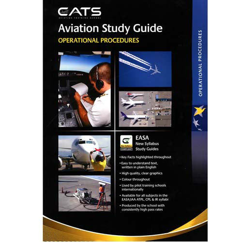 CATS Book - Operational Procedures EASA ATPL Guide