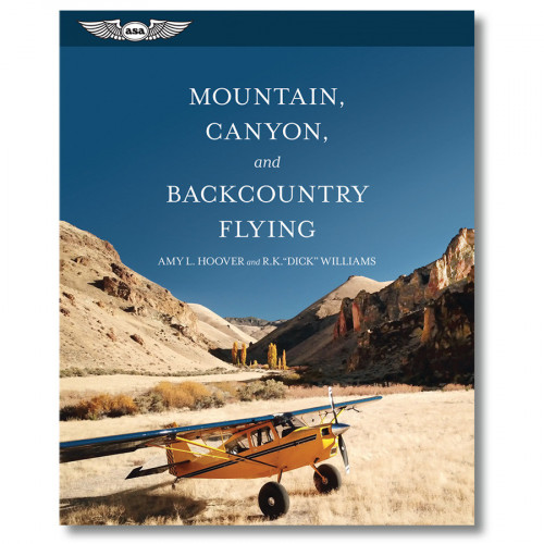 Mountain, Canyon, and Backcountry Flying