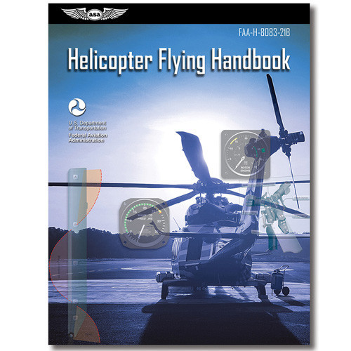 ASA Helicopter Flying HandBook
