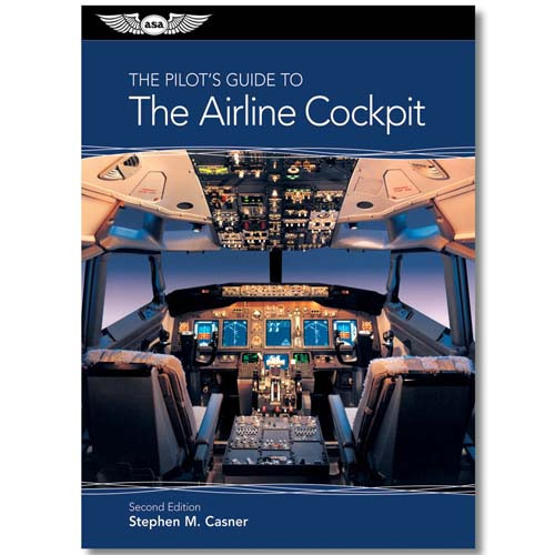 The Pilots Guide to The Airline Cockpit