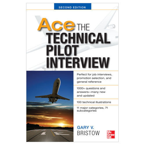 Ace The Technical Pilot Interview (Edition 2)