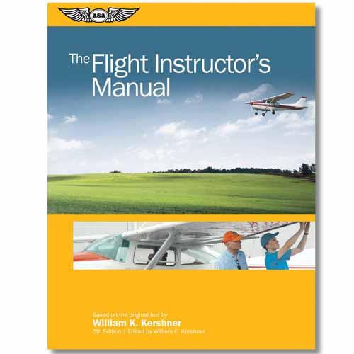 The Flight Instructors Manual