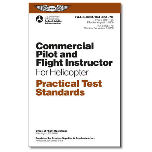Commercial pilot and Flight Instructor for Helicopter Practical Test Standards