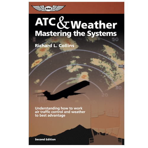 ATC & Weather Mastering The System