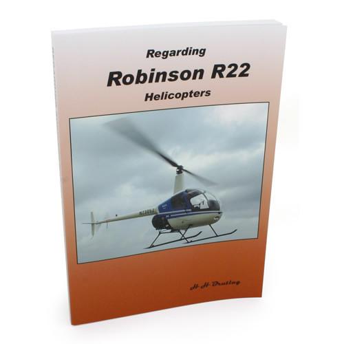 Regarding Robinson R22 Helicopters