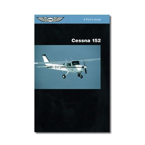 Cessna 152 - A Pilots Guide