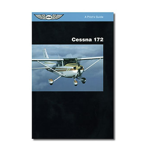 Cessna 172 - A Pilots Guide