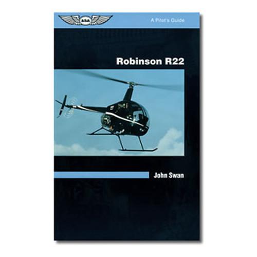 R-22 - A Pilots Guide