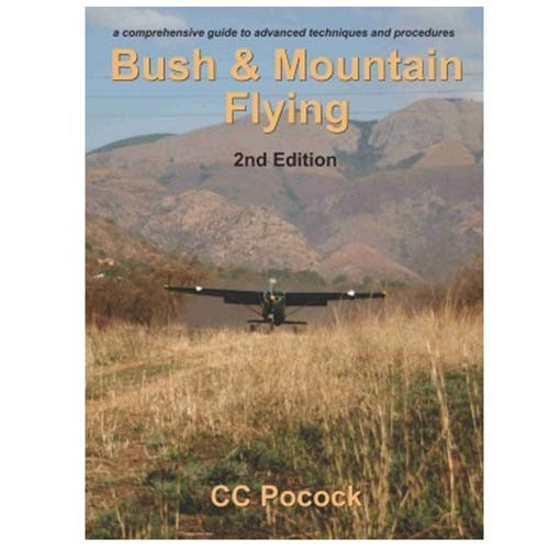 Bush & Mountain Flying Handbook
