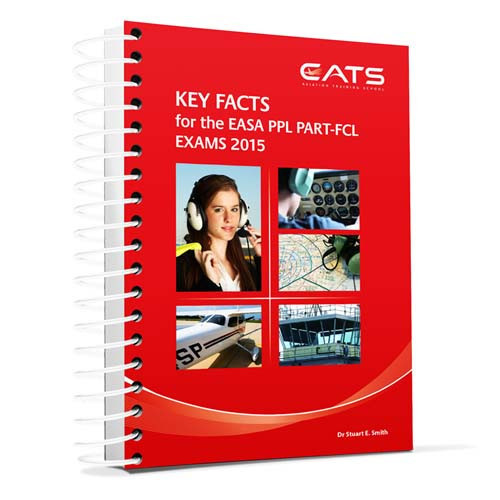 Key Facts EASA PPL PART-FCL Exam