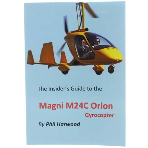 The insider's Guide to The Orion Gyrocopter
