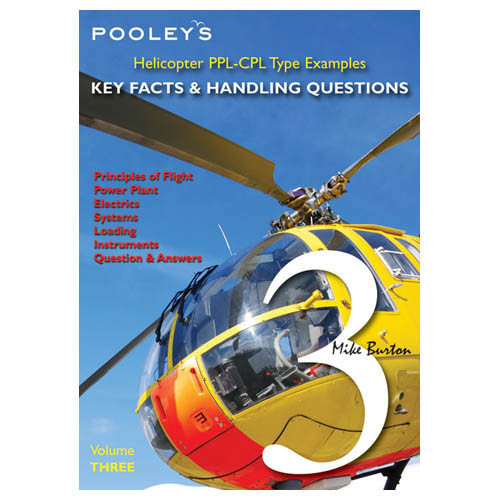 Helicopter Key Facts Vol 3 (PPL/CPL)