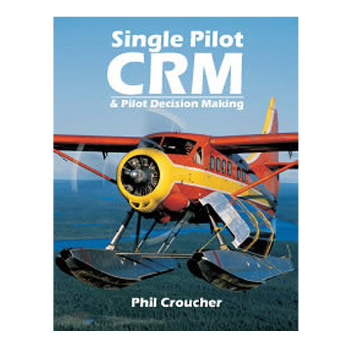 Single Pilot CRM & decision making