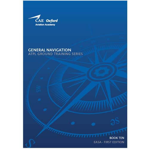 CAE Oxford ATPL Manual - General Navigation - Book 10