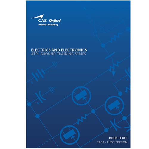 CAE Oxford ATPL Manual - Electrics & Electronics - Book 3