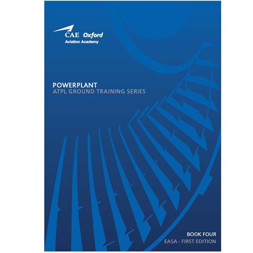 CAE Oxford ATPL Manual - Powerplant - Book 4