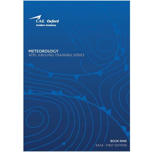 CAE Oxford ATPL Manual - Meteorology - Book 9