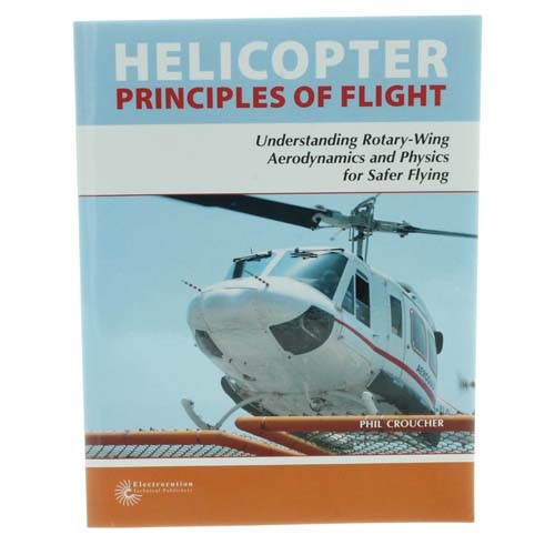 Helicopter - Principles OF Flight - Black and White Edition