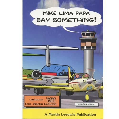 Say Something Mike Lima Papa