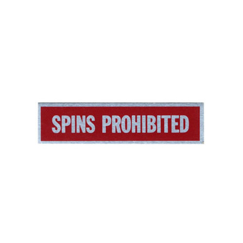 Placard-Spins Prohibited (2 1/2 x 9 1/16)